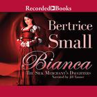 Bianca by Bertrice Small