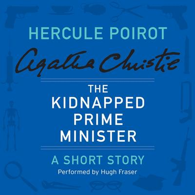 The Kidnapped Prime Minister by Agatha Christie