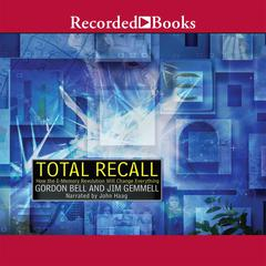 Total Recall by Gordon Bell, Jim Gemmell