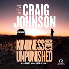 Kindness Goes Unpunished by Craig Johnson