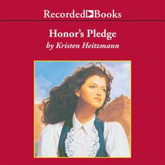 Honor's Pledge by Kristen Heitzmann