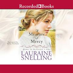 A Measure of Mercy by Lauraine Snelling