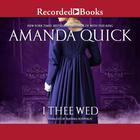 I Thee Wed by Jayne Ann Krentz