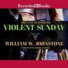 Violent Sunday by William W. Johnstone