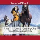 Flight from Stonewycke by Michael Phillips, Judith Pella