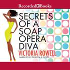 Secrets of a Soap Opera Diva by Victoria Rowell