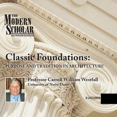Classic Foundations by Carroll William Westfall