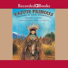 Paiute Princess by Deborah Kogan Ray