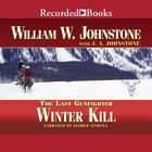 Winter Kill by William W. Johnstone