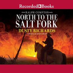 North to the Salt Fork by Dusty Richards