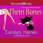 Them Bones by