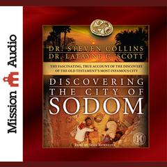 Discovering the City of Sodom by Steven Collins, Latayne C. Scott