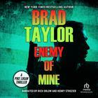 Enemy of Mine by Brad Taylor