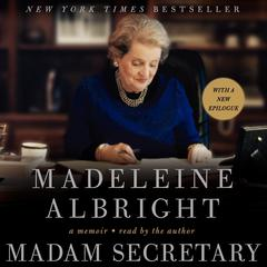 Madam Secretary by Madeleine Albright