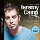 I Still Believe by Jeremy Camp