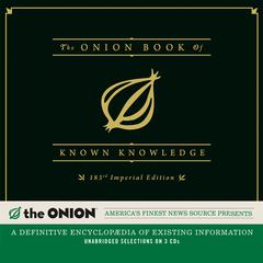 The Onion Book of Known Knowledge by The Onion, The Onion, Inc.