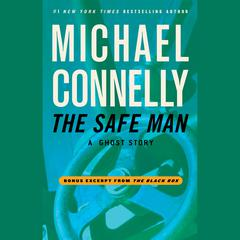 The Safe Man by Michael Connelly