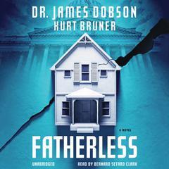 Fatherless by James Dobson, Kurt Bruner