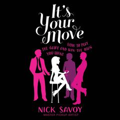 It's Your Move by Nick Savoy