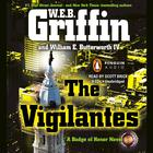 The Vigilantes by W. E. B. Griffin, William E. Butterworth IV
