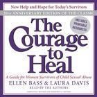The Courage to Heal by Ellen Bass, Laura Davis