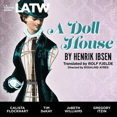 A Doll House by Henrik Ibsen