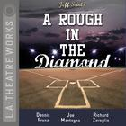 A Rough in the Diamond by Jeff Santo