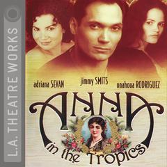 Anna in the Tropics by Nilo Cruz