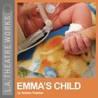 Emma's Child by Kristine Thatcher
