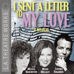 I Sent a Letter to My Love by Melissa Manchester, Jeffrey Sweet