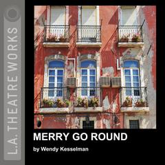 Merry Go Round by Wendy Kesselman