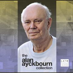 The Alan Ayckbourn Collection by Alan Ayckbourn