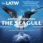 The Seagull by Anton Chekhov, Christopher Hampton