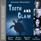 Tooth and Claw by Michael Hollinger