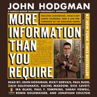More Information Than You Require Adapted by John Hodgman