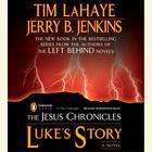 Luke's Story by Tim LaHaye, Jerry B. Jenkins