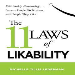 The 11 Laws of Likability by Michelle Tillis Lederman