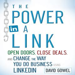 The Power in a Link by Dave Gowel, David Gowel