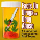 Facts on Drugs and Drug Abuse by the National Institute on Drug Abuse