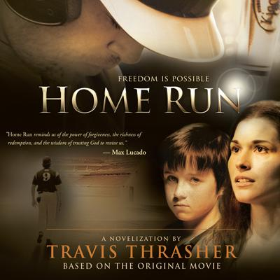 Home Run by Travis Thrasher