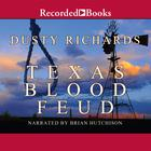 Texas Blood Feud by Dusty Richards