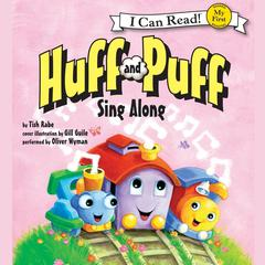 Huff and Puff Sing Along by Tish Rabe