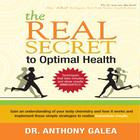 The Real Secret to Optimal Health by Dr. Anthony Galea