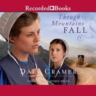 Though Mountains Fall by W. Dale Cramer