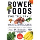 Power Foods for the Brain by Neal Barnard, Neal D. Barnard, MD, FACC