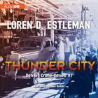 Thunder City by Loren D. Estleman