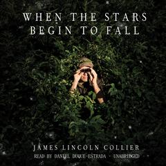 When the Stars Begin to Fall by James Lincoln Collier