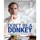 Don't Be a Donkey by Chadd McArthur
