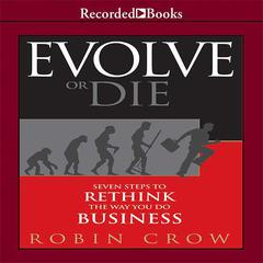 Evolve or Die by Robin Crow