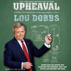 Upheaval by Lou Dobbs